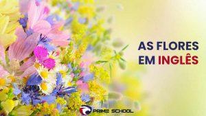 Nome das flores em inglês